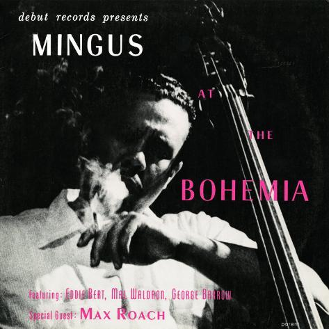 Charles Mingus - Mingus at the Bohemia Art Print