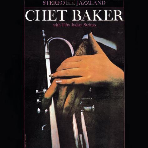 Chet Baker - With Fifty Italian Strings Art Print