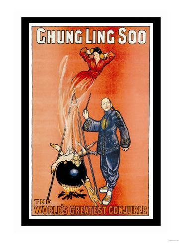 Chung Ling Soo, The World's Greatest Conjurer Art Print