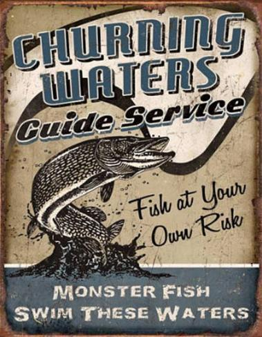 Churning Waters Fishing Guide Service Tin Sign