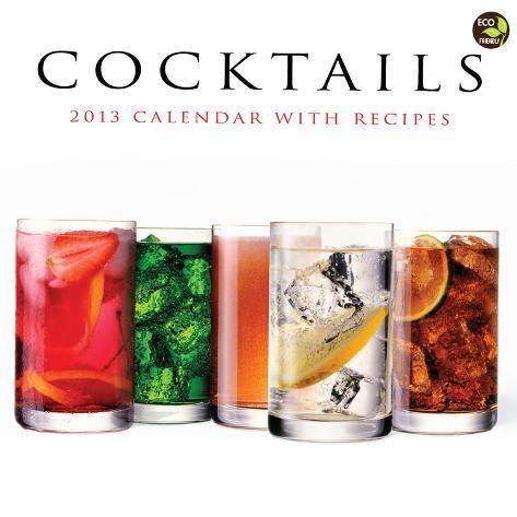 Cocktails - 2013 Calendar with recipes Calendars