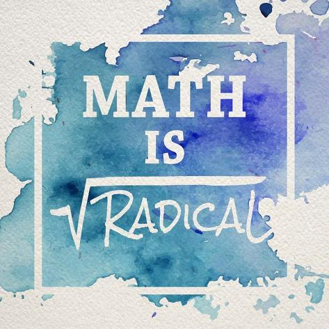Math Is Radical Watercolor Splash Blue Art by Color Me Happy ...