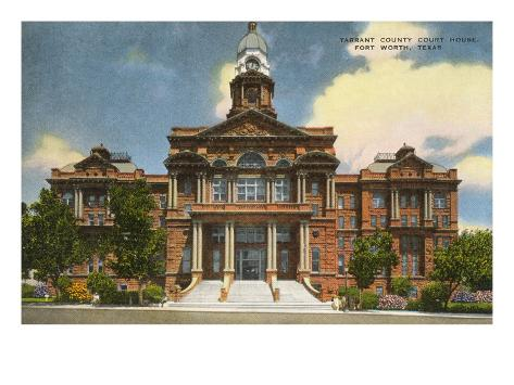 Courthouse, Fort Worth, Texas Art Print