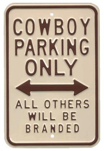 Cowboy Parking Only All Others Will Be Branded Targa di latta