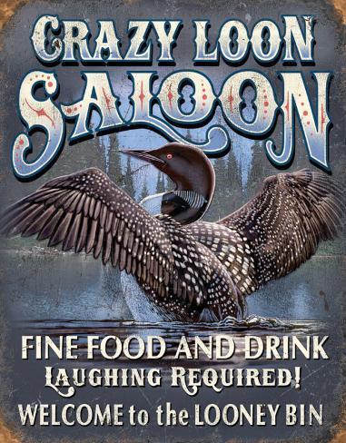 Crazy Loon Saloon Tin Sign