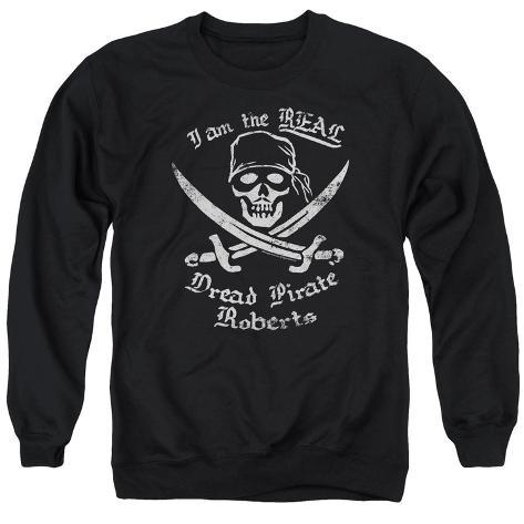Crewneck Sweatshirt: The Princess Bride- The Real Dread Pirate Roberts Crewneck Sweatshirt