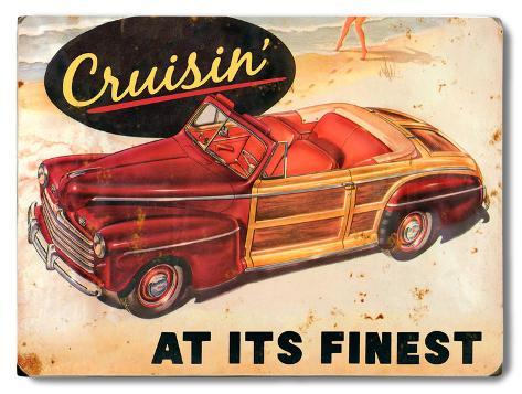 Cruisin' Wood Sign