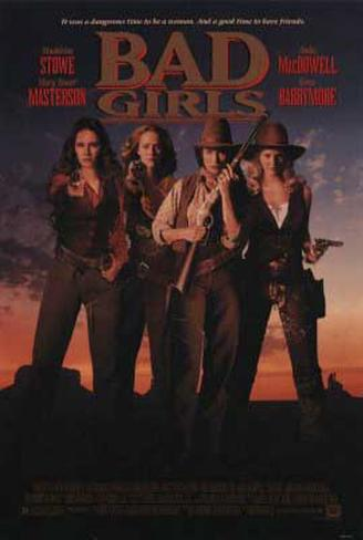 Cuatro mujeres y un destino (Bad Girls) Póster original