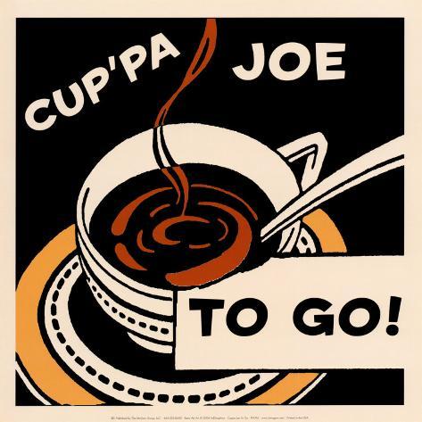 Cup'pa Joe to Go Art Print