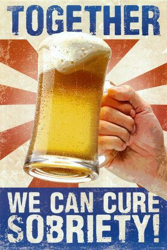 Cure Sobriety Poster