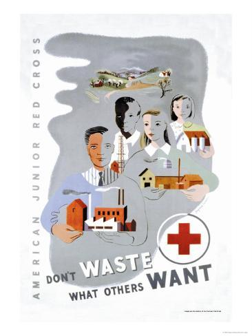 Don't Waste What Others Want: American Junior Red Cross Premium Giclee Print