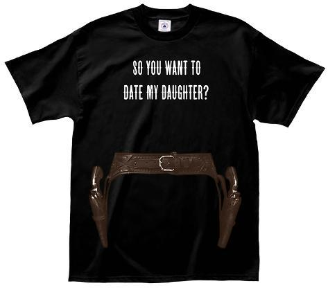 Dating my daughter t shirt uk
