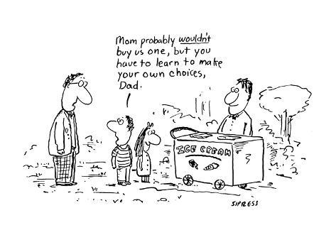 Mom probably wouldn't buy us one, but you have to learn to make your own c… - Cartoon Premium Giclee Print