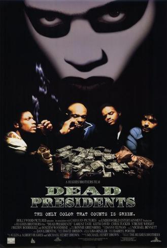 Dead Presidents Masterprint