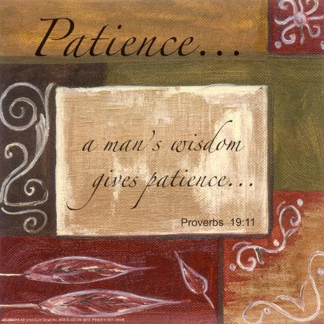 Words to Live By, Patience Art Print