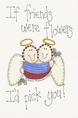 Friends Were Flowers Giclee Print