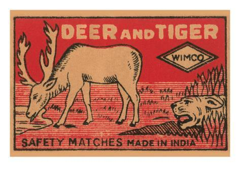 Deer And Tiger Safety Matches Art Print