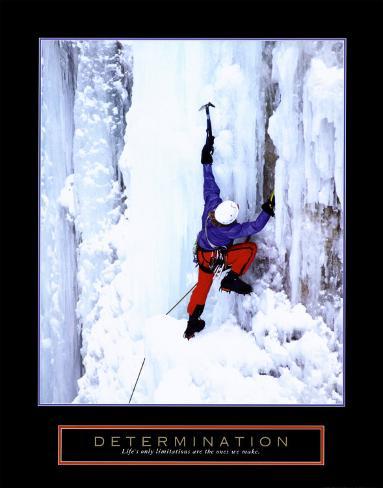 Determination: Ice Climber Art Print