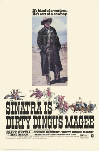 Dirty Dingus Magee マスタープリント