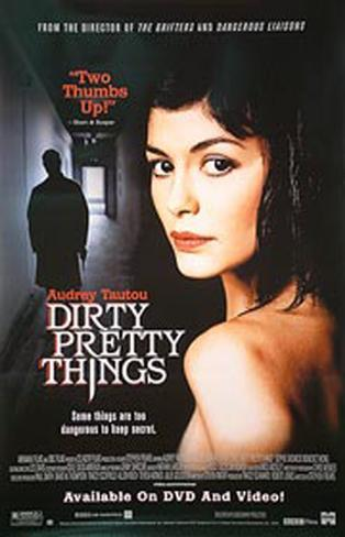 Dirty Pretty Things Original Poster