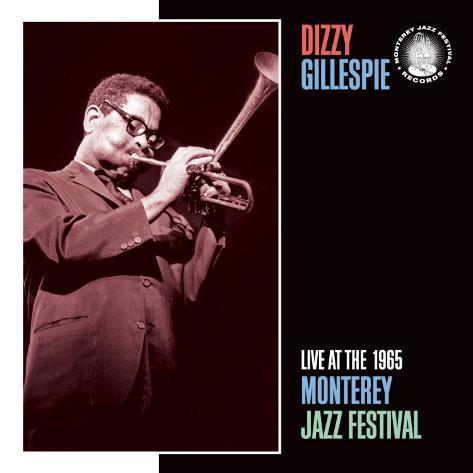 Dizzy Gillespie, Live at the 1965 Monterey Jazz Fest Art Print