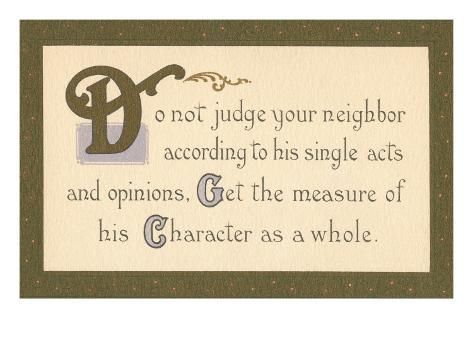 Do Not Judge Your Neighbor Stretched Canvas Print