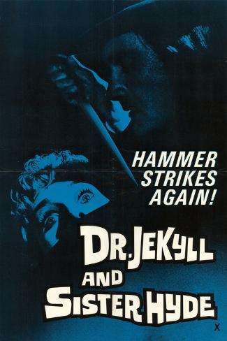 Doctor Jekyll and Sister Hyde Art Print