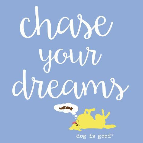 Chase Your Dreams (Blue) Stampa artistica