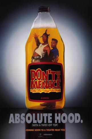 Don't Be a Menace to South Central While Drinking Your Juice in the Hood Impressão original