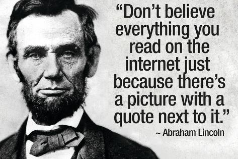 Don't Believe the Internet Lincoln Humor Poster Póster