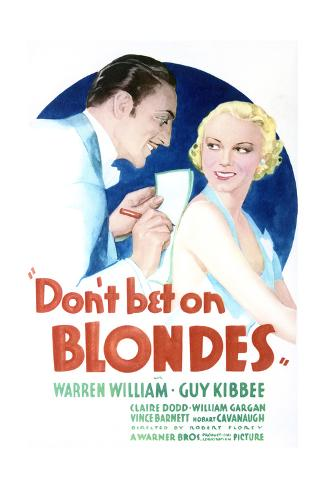 Don't Bet on Blondes - Movie Poster Reproduction Stampa artistica