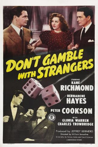 Don't Gamble with Strangers, 1946 Art Print
