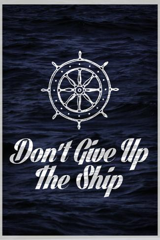 Dont Give Up The Ship Poster Bij Allpostersbe