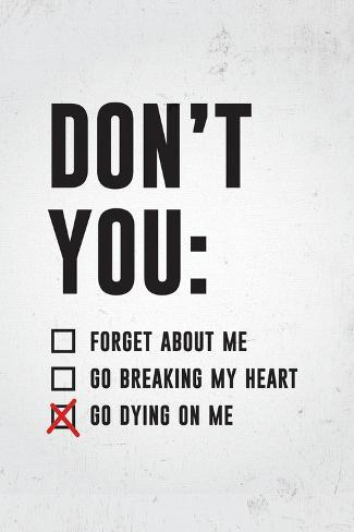 Don't You Go Dying On Me Poster