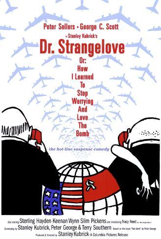 Dr. Strangelove eller: Hur jag slutade ängslas och lärde mig älska bomben Poster