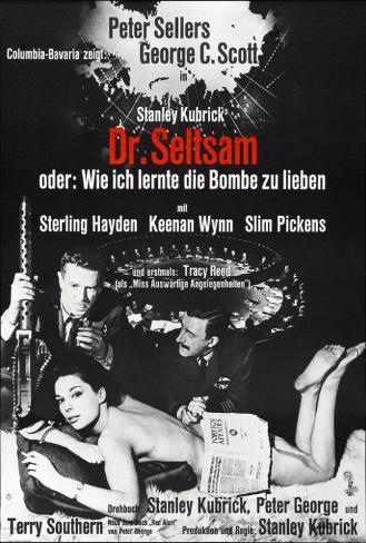 Dr. Strangelove - German Style Poster