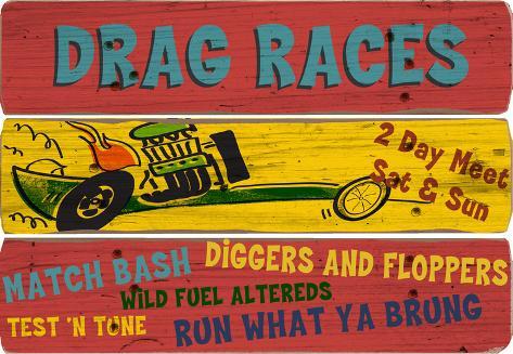 Drag Races Wood Sign