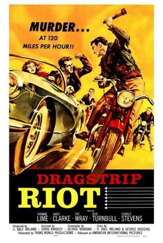 Dragstrip Riot Poster
