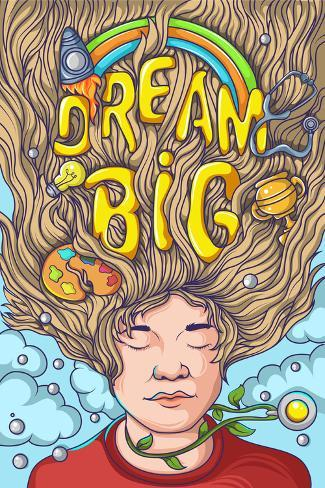 Dream big (Sueña en grande) Póster