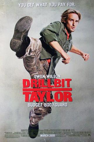Drillbit Taylor Póster de dos caras