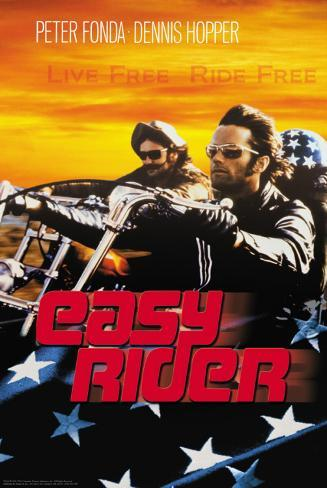 Easy Rider - Live Free Poster
