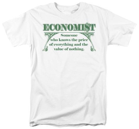 Economist: Knows the Price T-Shirt