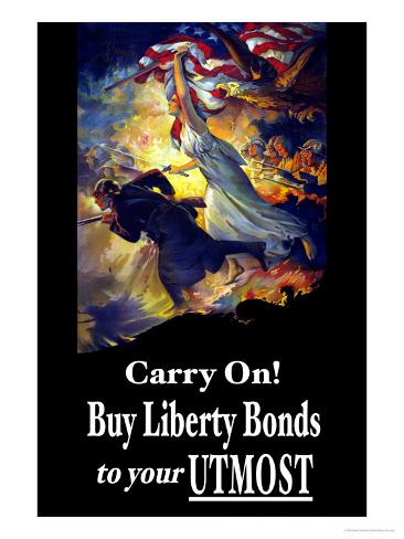 Carry On! Buy Liberty Bonds to Your Utmost Art Print
