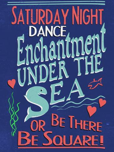 Enchantment Under The Sea Dance Poster