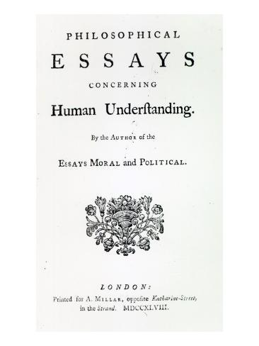 philosophical essays concerning An enquiry concerning human understanding is a book by the scottish empiricist philosopher david hume, published in english in 1748 it was a revision of an earlier effort, hume's a treatise of human nature , published anonymously in london in 1739–40.