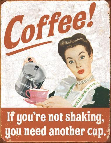 Ephemera - Coffee Shacking Tin Sign