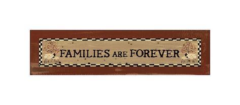 Families are Forever Giclee Print