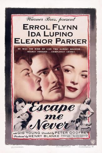 Escape Me Never, Ida Lupino, Errol Flynn, Eleanor Parker, 1947 Art Print