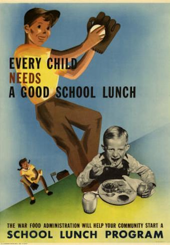 Every Child Needs a Good School Lunch WWII War Propaganda Art Print Poster Masterprint
