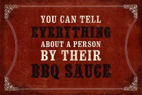 Everything About a Person…BBQ Sauce Wall Sign